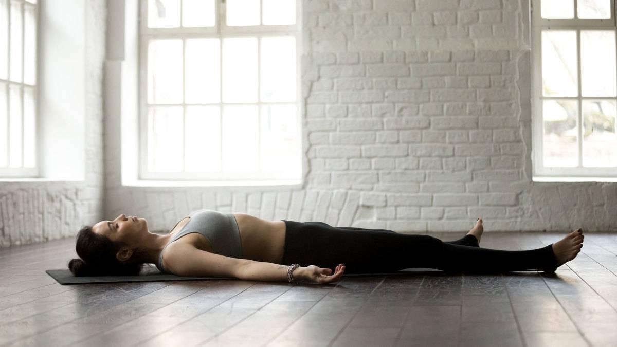 Поза йоги шавасана: особенности техники выполнения, расслабления, польза асаны